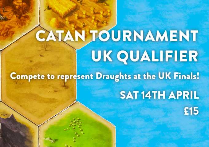 Catan Tournament - UK Qualifier