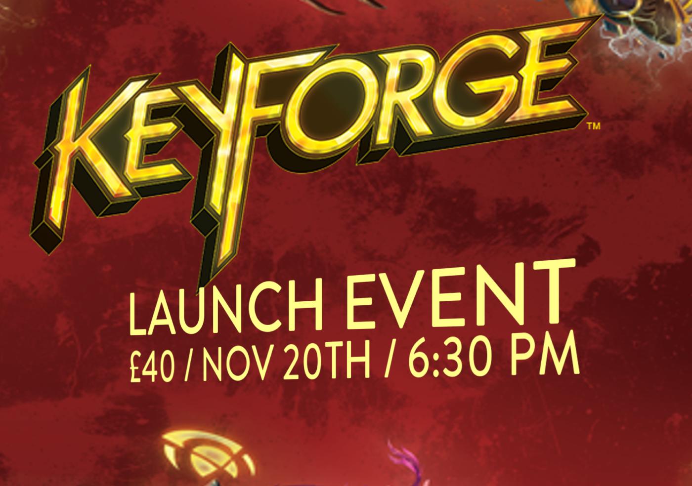 Keyforge Launch Event & Tournament!